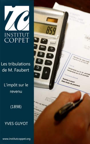 Yves Guyot - Les tribulations de M